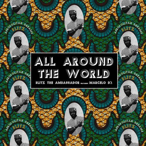 %22All Around The World%22 by Biltz The Ambassador
