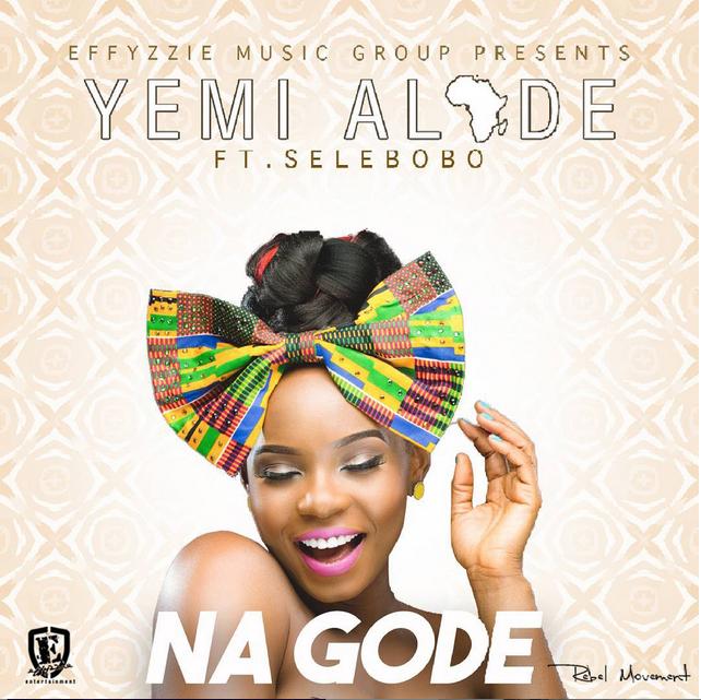 Music-Yemi Alade - %22Na Gode%22 ft. Selebobo