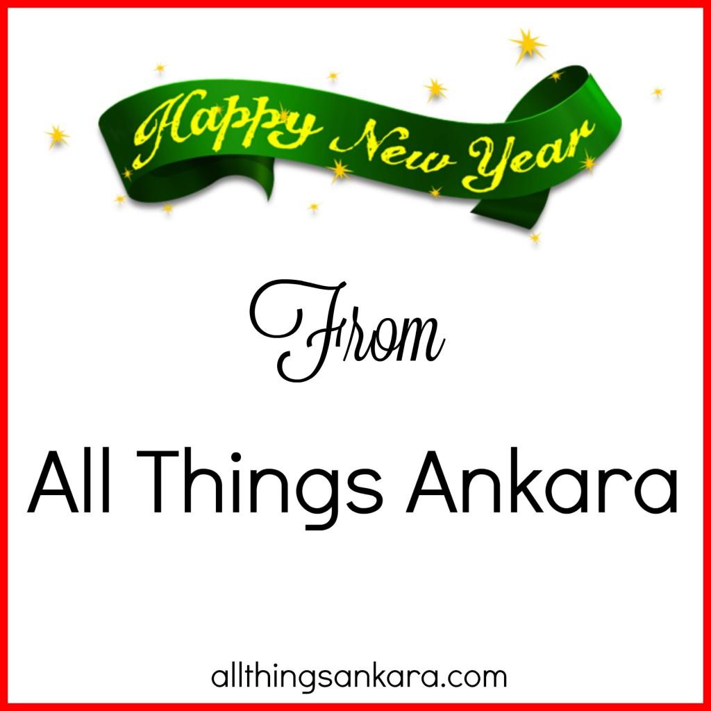 Happy New Year from All Things Ankara!