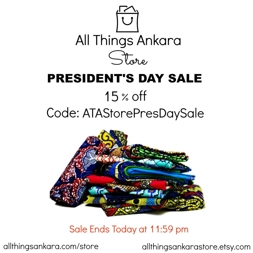 All Things Ankara Store President's Day Sale 2016