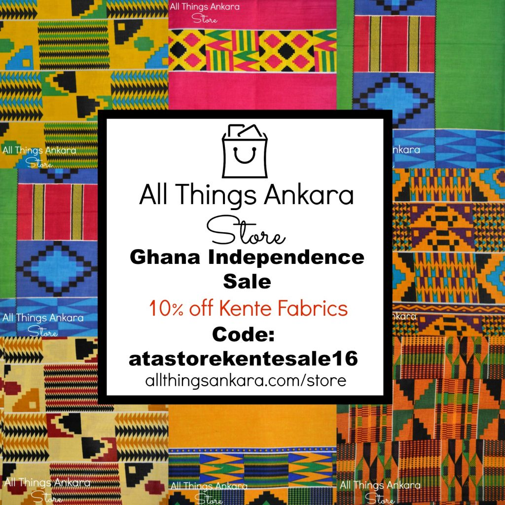 All Things Ankara Store Ghana Independence Sale 2016 10% Off All Kente Fabrics